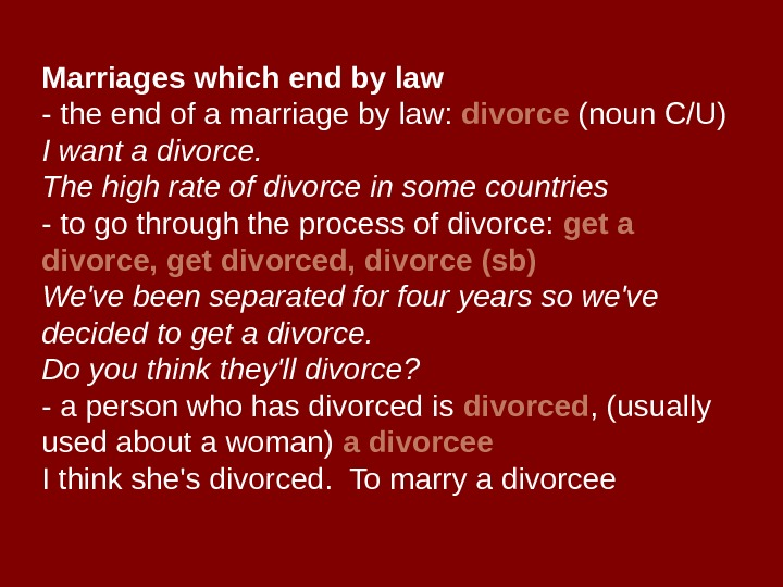 Marriages which end by law - the end of a marriage by law: