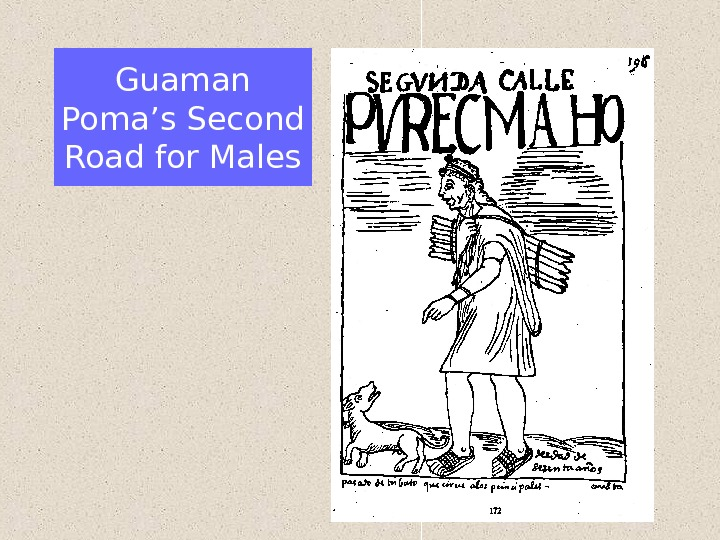 Guaman Poma's Second Road for Males