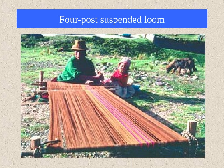 Four-post suspended loom