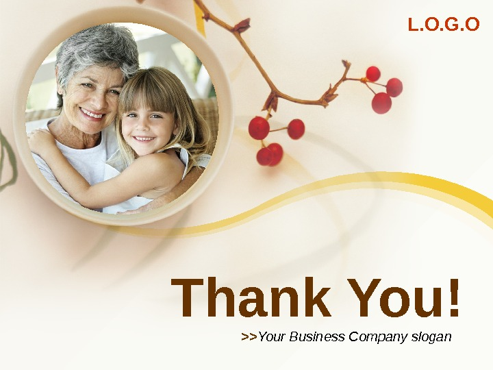 L. O. G. O Thank You!  Your Business Company slogan