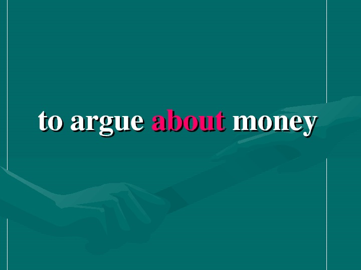 toargue about money