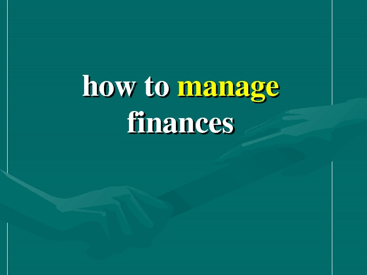 howto manage finances