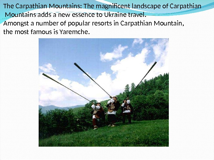 The Carpathian Mountains: The magnificent landscape of Carpathian  Mountains adds a new essence to Ukraine