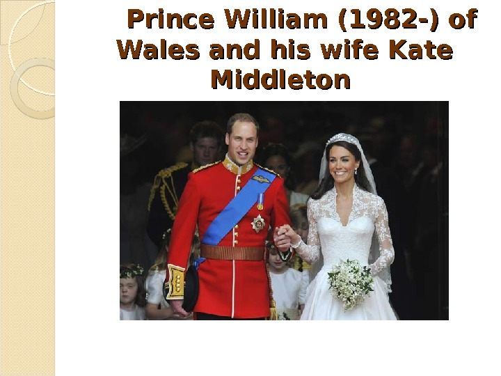 Prince William (1982 -) of Wales and his wife Kate Middleton