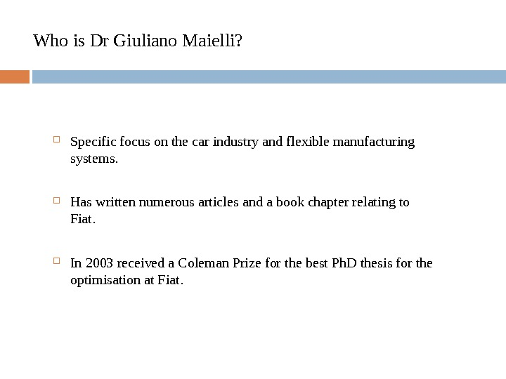 Who is Dr Giuliano Maielli?  Specific focus on the car industry and flexible manufacturing systems.