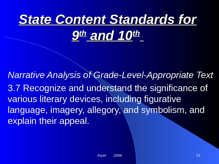 Joyet  2004 53 State Content Standards for 99 thth and 10 thth  Narrative Analysis