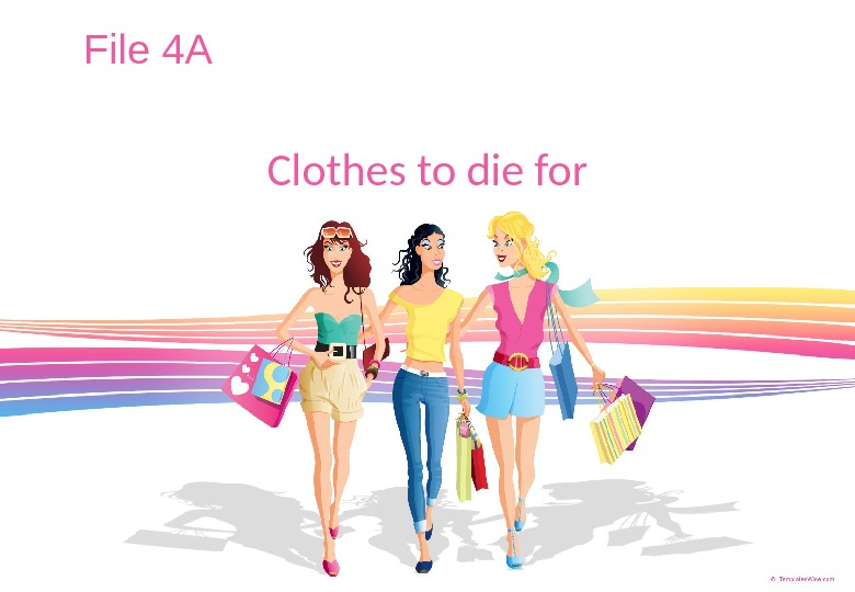 File 4 A Clothes to die for