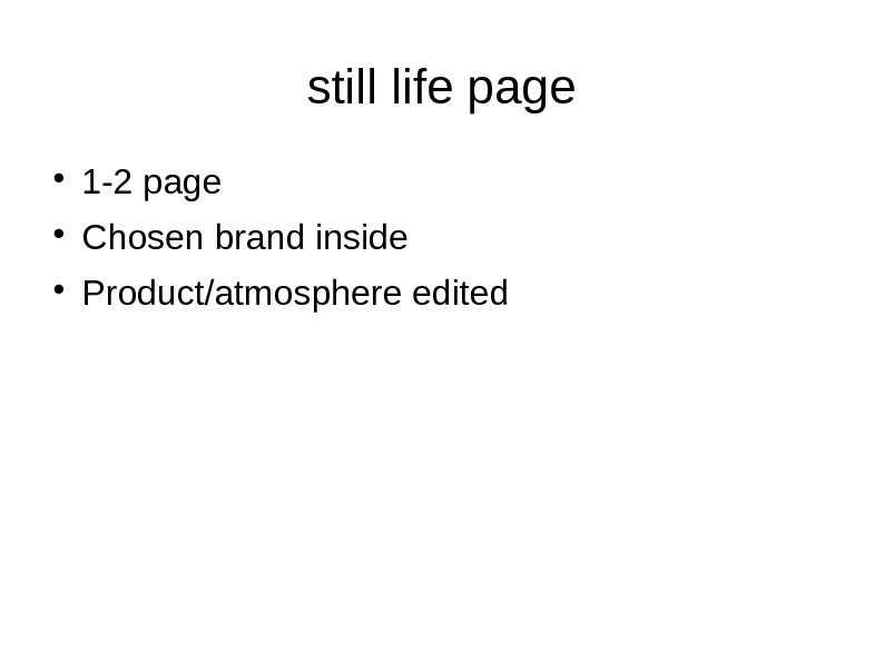 still life page 1 -2 page Chosen brand inside Product/atmosphere edited