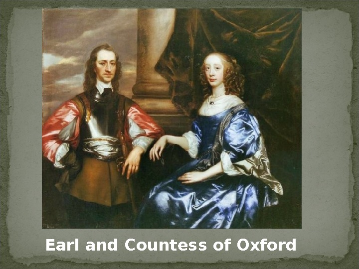 Earl and Countess of Oxford