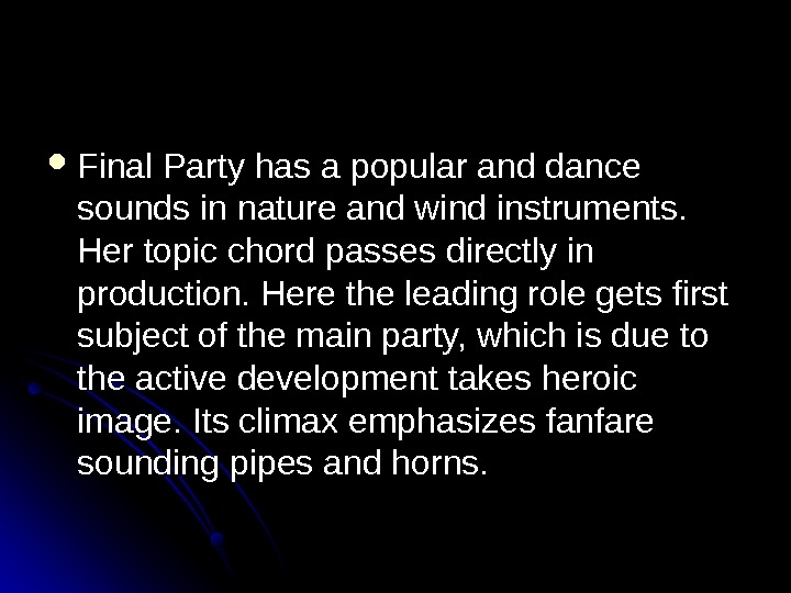 Final Party has a popular and dance sounds in nature and wind instruments.