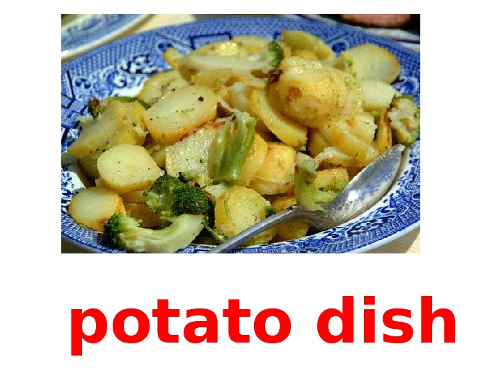 potato dish