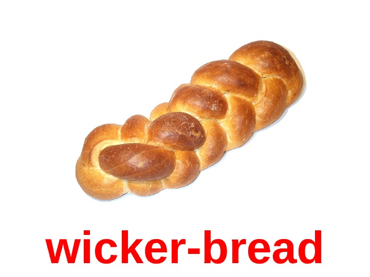 wicker-bread
