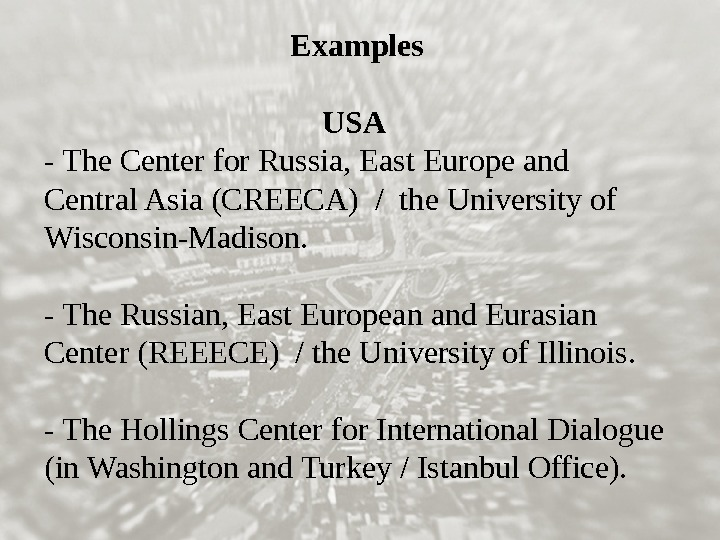 Examples USA - The Center for Russia, East Europe and Central Asia (CREECA) / the University