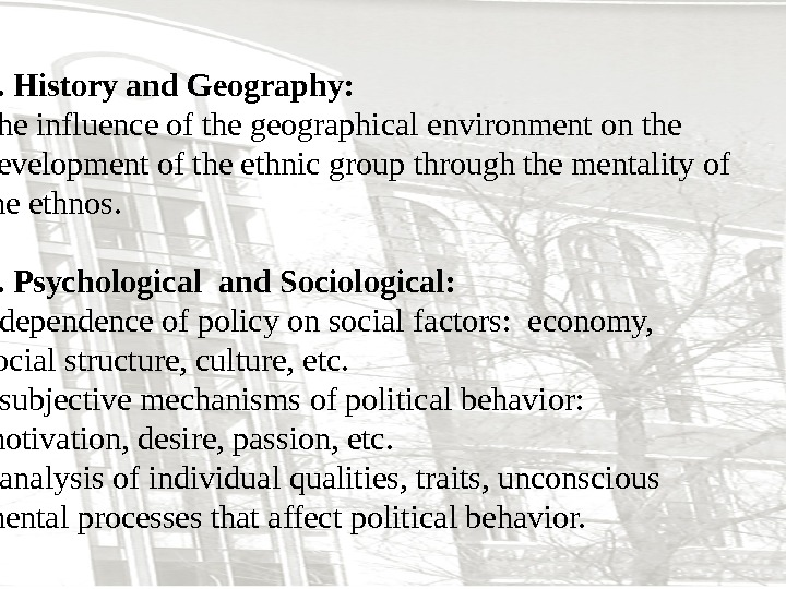 3. History and Geography:  the influence of the geographical environment on the development of