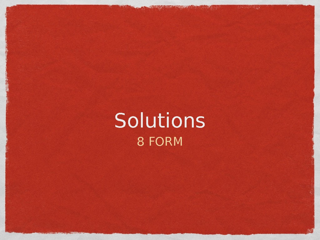 Solutions 8 FORM