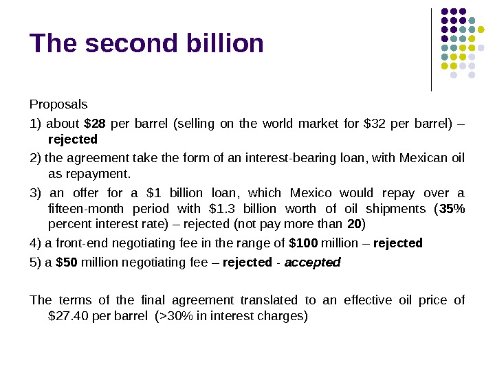 The second billion Proposals 1) about  $28 per barrel (selling on the world market for