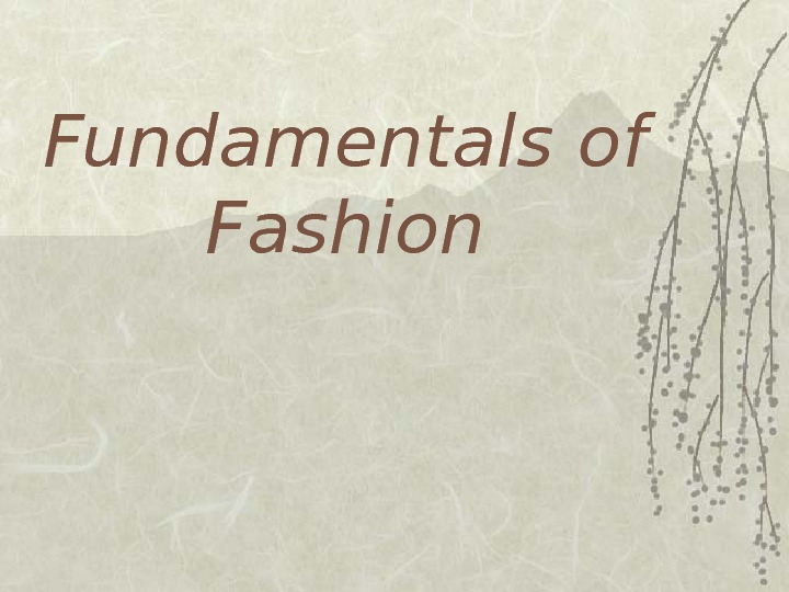 Fundamentals of Fashion