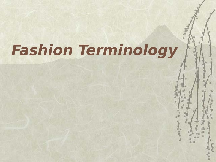 Fashion Terminology