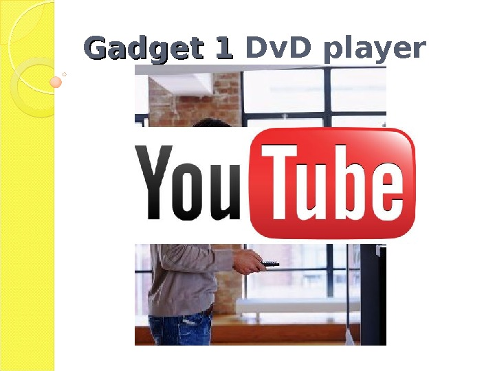 Gadget 1 Dv. D player