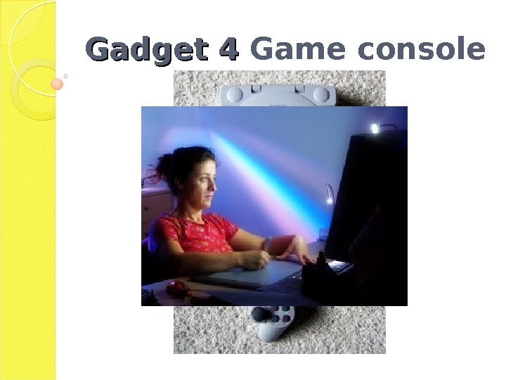 Gadget 4 Game console