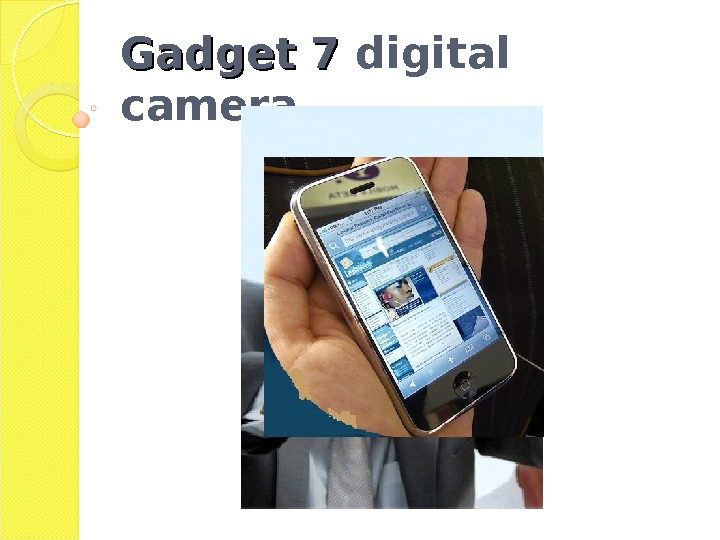 Gadget 7 digital camera