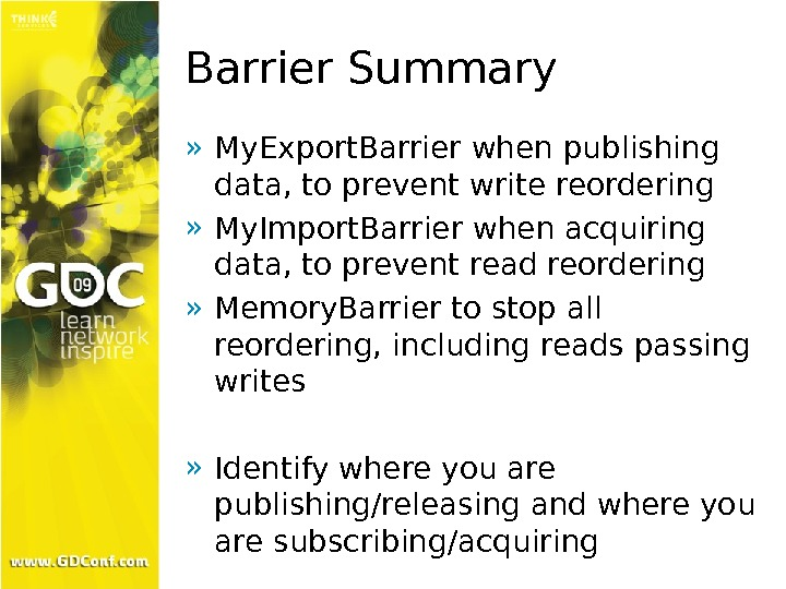Barrier Summary » My. Export. Barrier when publishing data, to prevent write reordering » My. Import.