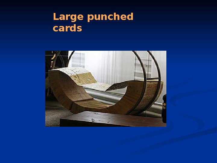 Large punched cards