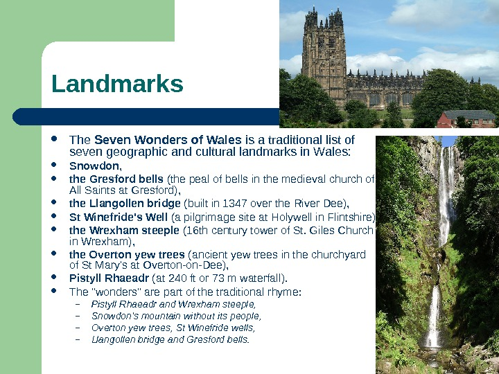 Landmarks The Seven  Wonders  of  Wales is a traditional list of