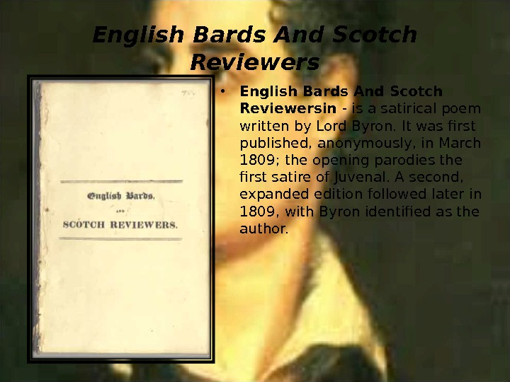 English Bards And Scotch Reviewers • English Bards And Scotch Reviewersin - is a satirical poem