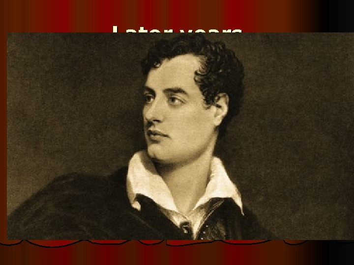 Later years Lord Byron lived in Ravenna between 1819 and 1821, led by the