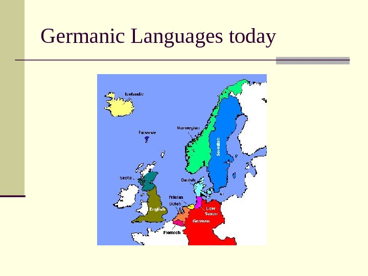 Germanic Languages today