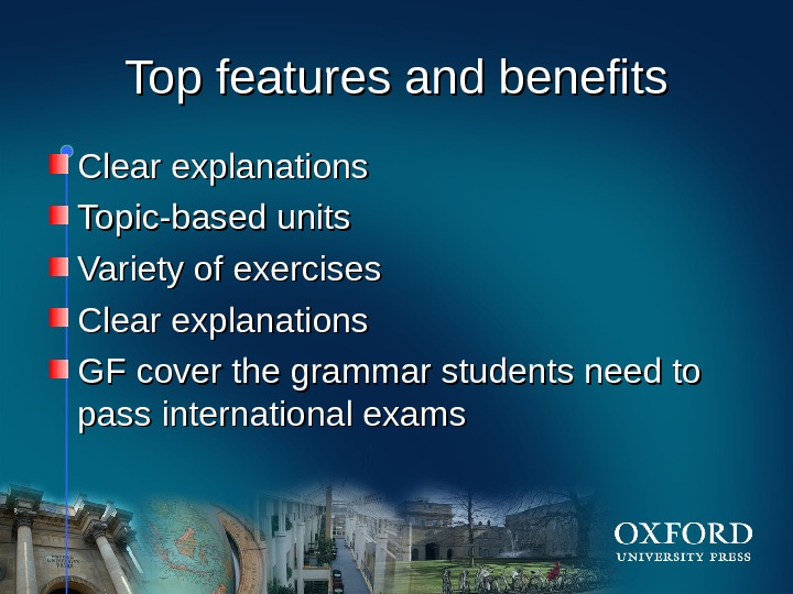 HOM E Top features and benefits Clear explanations Topic-based units Variety of exercises Clear