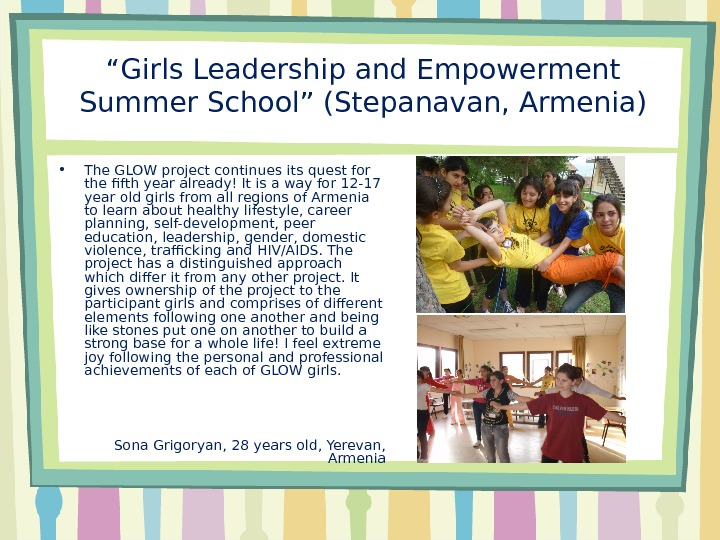 """ Girls Leadership and Empowerment Summer School"" (Stepanavan, Armenia) • The GLOW project continues its quest"