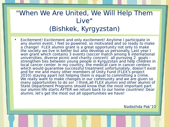 "When We Are United, We Will Help Them Live"" (Bishkek, Kyrgyzstan) • Excitement! Excitement and only"