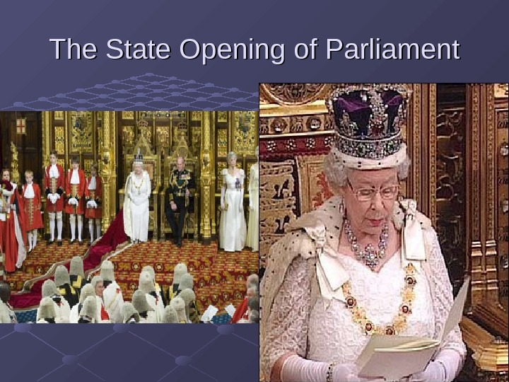 The State Opening of Parliament