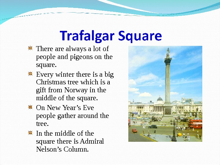 There always a lot of people and pigeons on the square. Every winter there is a