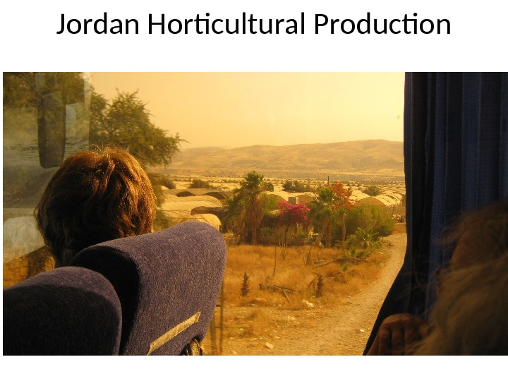 Jordan Horticultural Production