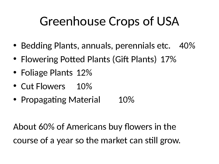 Greenhouse Crops of USA • Bedding Plants, annuals, perennials etc. 40 • Flowering Potted Plants (Gif