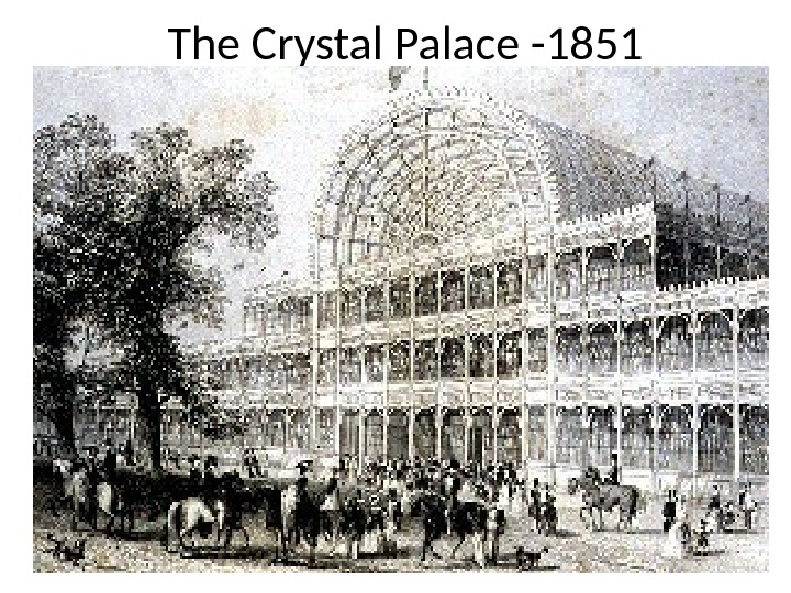 The Crystal Palace -1851