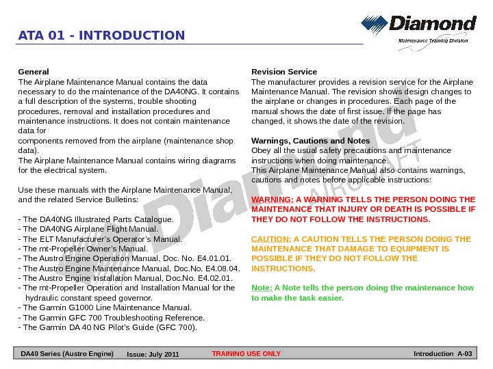TRAINING USE ONLY Revision Service The manufacturer provides a revision service for the Airplane Maintenance Manual.