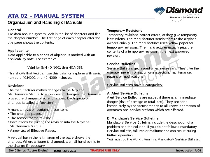 Organization and Handling of Manuals General For data about a system, look in the list of