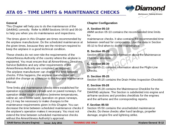 General This Chapter will help you to do the maintenance of the DA 40 NG correctly.
