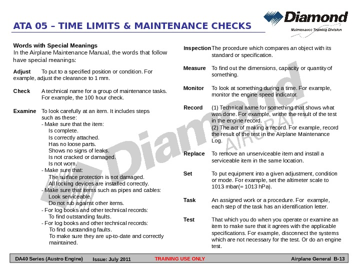 TRAINING USE ONLYATA 05 – TIME LIMITS & MAINTENANCE CHECKS Airplane General B-13 Words with Special