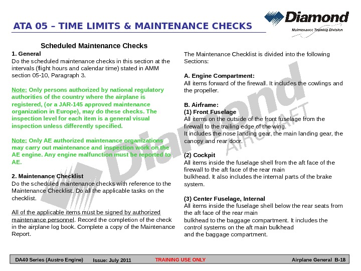 Scheduled Maintenance Checks 1. General Do the scheduled maintenance checks in this section at the intervals