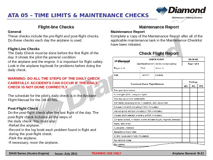 TRAINING USE ONLYATA 05 – TIME LIMITS & MAINTENANCE CHECKS Airplane General B-21 Flight-line Checks General