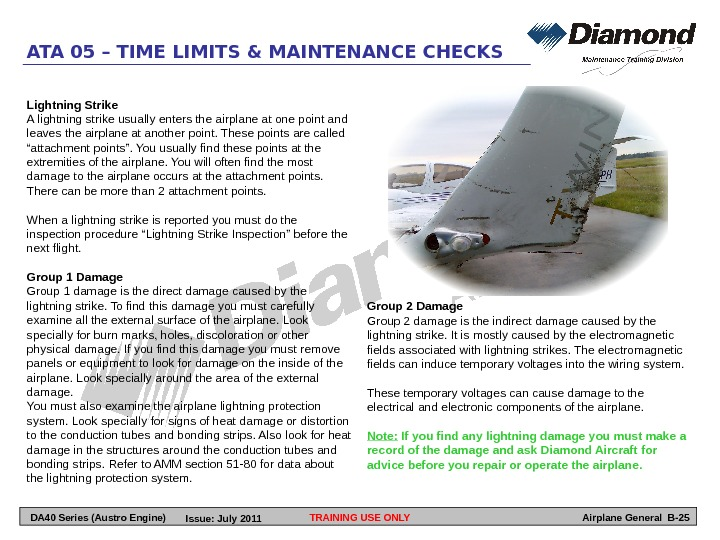 TRAINING USE ONLYATA 05 – TIME LIMITS & MAINTENANCE CHECKS Airplane General B-25 Lightning Strike A