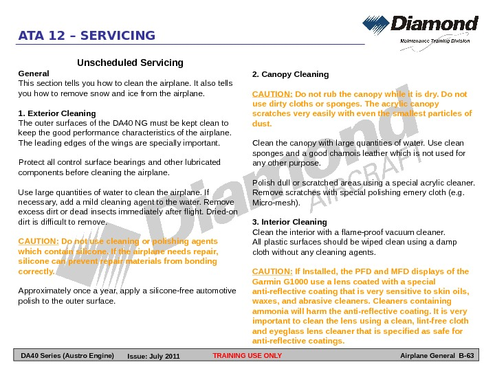 TRAINING USE ONLYATA 12 – SERVICING Airplane General B-63 Unscheduled Servicing General This section tells you