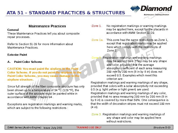 ATA 51 – STANDARD PRACTICES & STRUCTURES Maintenance Practices General These Maintenance Practices tell you about