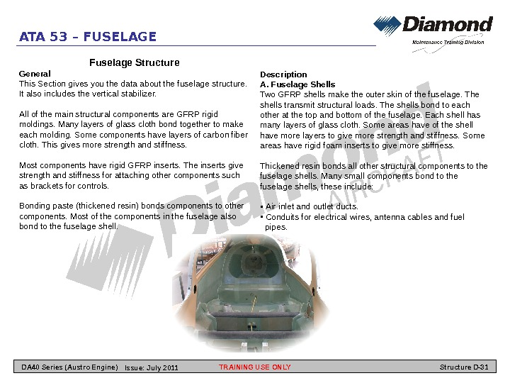 ATA 53 – FUSELAGE Fuselage Structure General This Section gives you the data about the fuselage