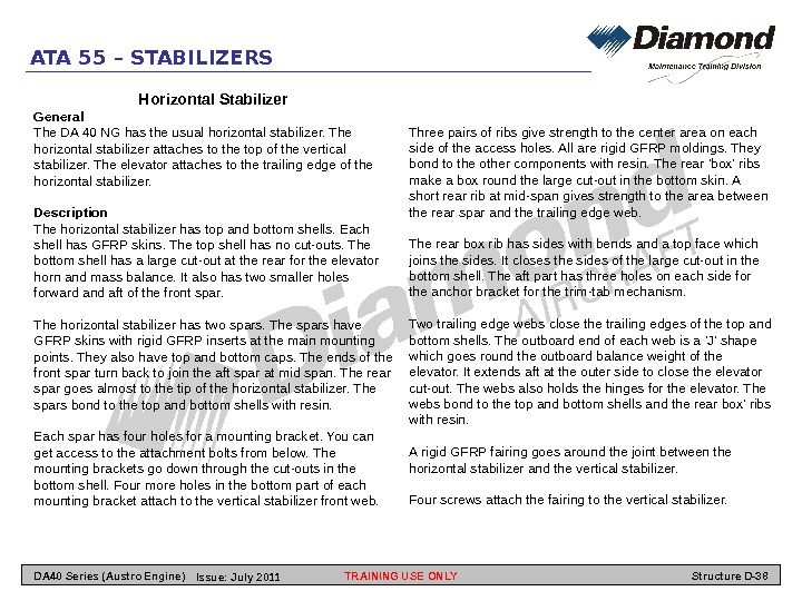 ATA 55 – STABILIZERS Horizontal Stabilizer General The DA 40 NG has the usual horizontal stabilizer.